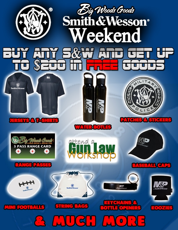 Free goods with any S&W Purchase